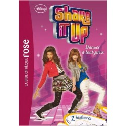 Shake It Up ! 02 - Danser à tout prix