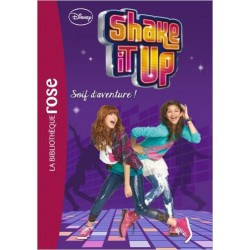 Shake it up ! 03 - Soif d'aventure !