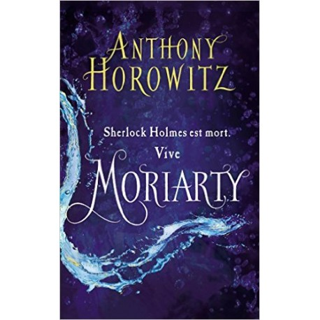 SHERLOCK HOLMES TOME 2 MORIARTY