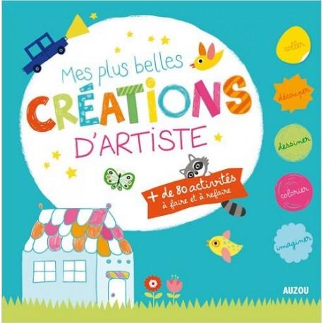 MES PLUS BELLES CREATIONS D'ARTISTE