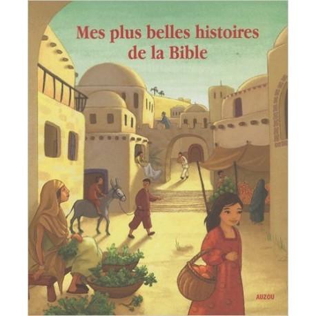 MES PLUS HISTOIRES DE LA BIBLE