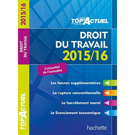 TOP ACTUEL DROIT DU TRAVAIL 2015/16