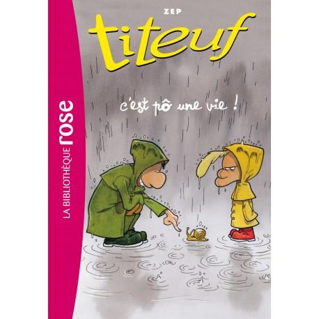 Titeuf 3 :C'est po une vie