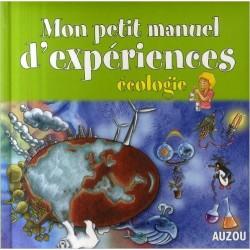 Mon petit manuel d'expériences : Ecologie