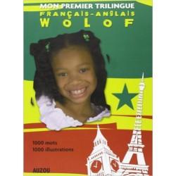 Mon Premier Dictionnaire Trilingue Français Anglais Wolof