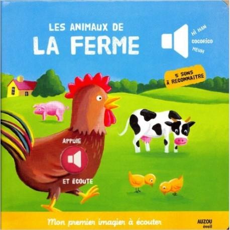 MON PREMIER IMAGIER A ECOUTER / LES ANIMAUX DE LA FERME