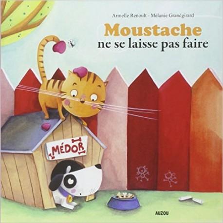 MOUSTACHE NE SE LAISSE PAS FAIRE