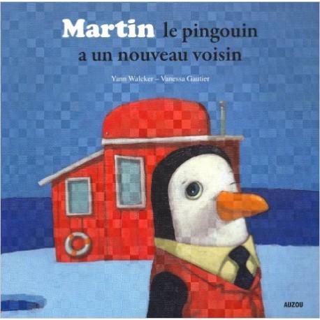 PETITS ALBUMS / LE PINGOUIN A UN NOUVEAU VOISIN