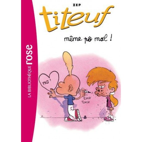 Titeuf 1: Même po mal