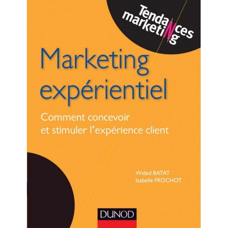 MARKETING EXPERIENTIEL TENDANCES MARKETING