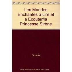 Princesse sirène: les monde enchantés à lire et à écouter