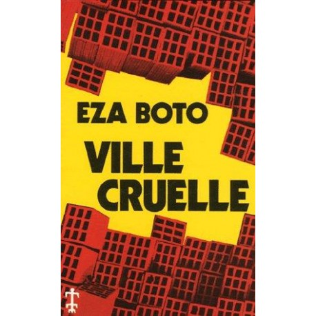 Ville cruelle Eza Botto
