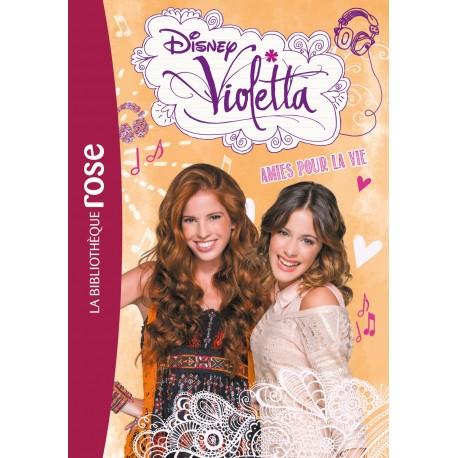 Violetta 6 amies pour la vie