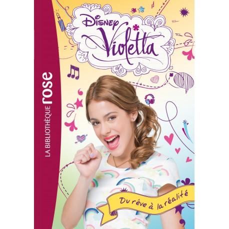 Violetta 4 du rêve à la réalité