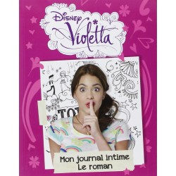 Violetta mon journal intime le roman