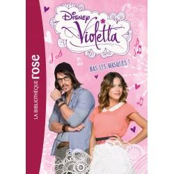 Violetta 16 - Bas les masques !