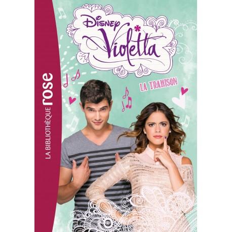 Violetta 18 - La trahison