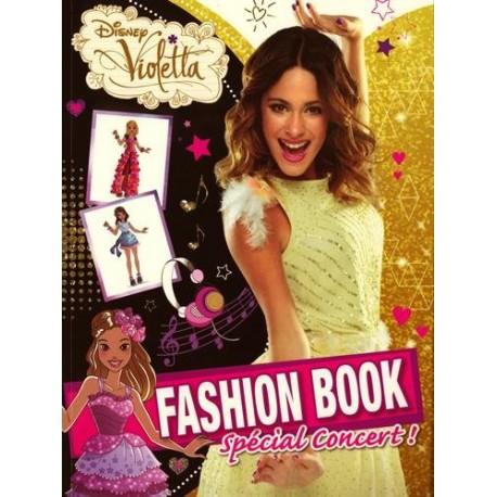 Violetta Fashion Book : Spécial concert !