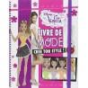Livre de mode Violetta : Crée ton style !