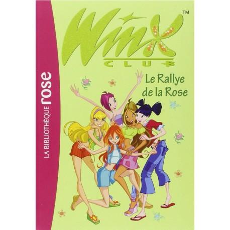 WINX CLUB LE RALLYE DE LA ROSE