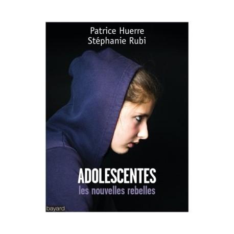 ADOLESCENTES LES NOUVELLES REBELLES