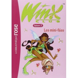 Winx Club, Tome 7 : Les mini-fées