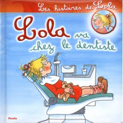 Lola va chez le dentiste