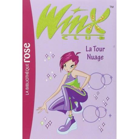 Winx Club, Tome 5 : La Tour Nuage