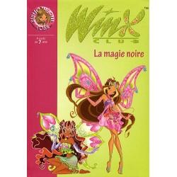 Winx Club, Tome 28 : La magie noire