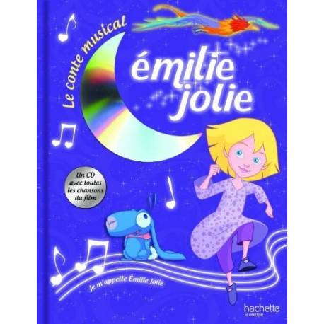 Emilie jolie - Le conte musical - Livre CD