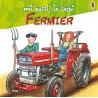 Moi aussi, je serai fermier