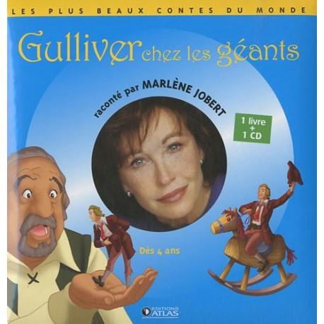 Gulliver chez les géants (1CD audio)