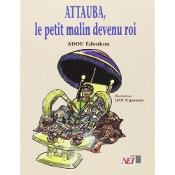 Attauba, le petit malin devenu roi