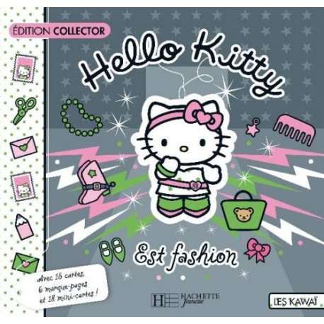 Hello Kitty est fashion : Edition collector