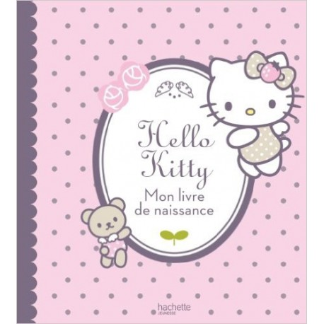 Hello Kitty mon livre de naissance
