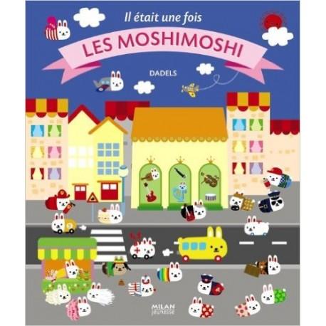 Il était une fois les Moshis